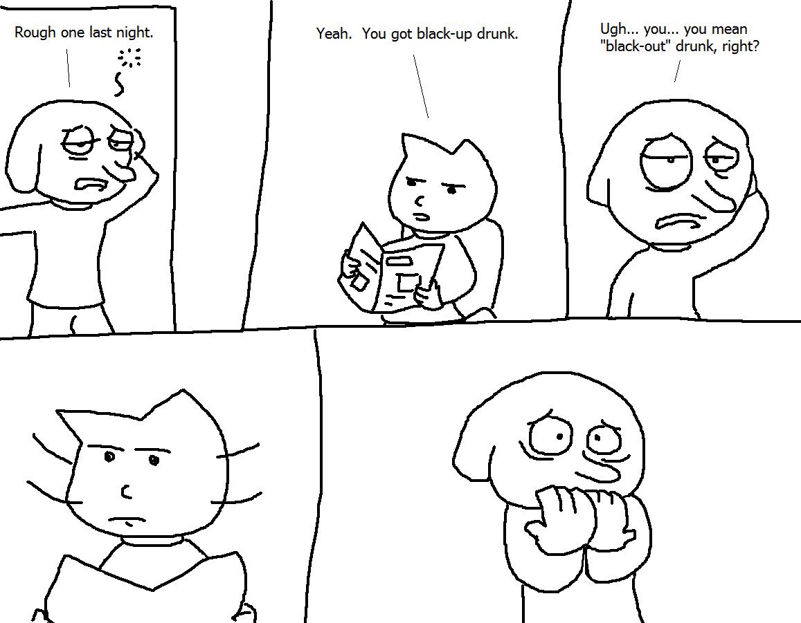 blackup drunk