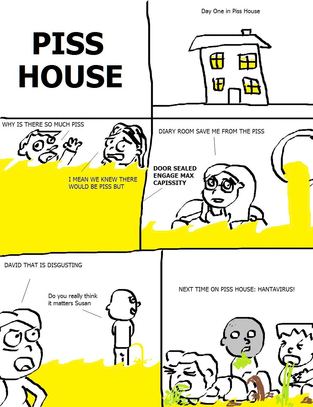 piss house