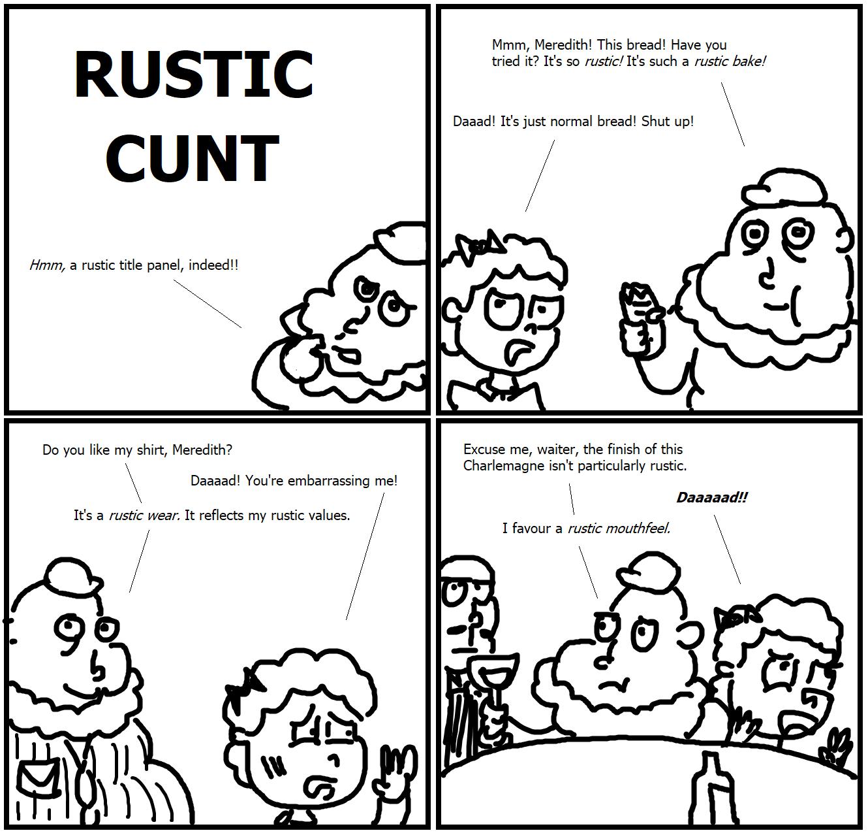 424. Rustic Cunt