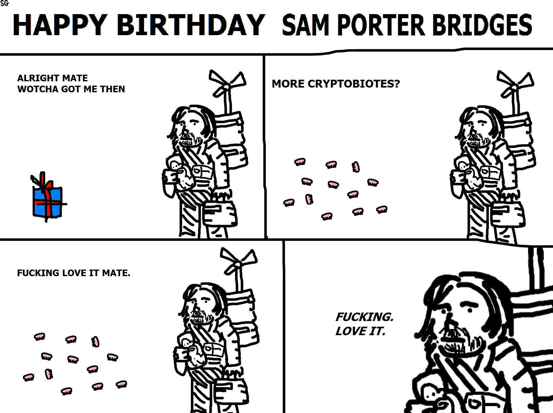 438. Happy Birthday Sam Porter Bridges