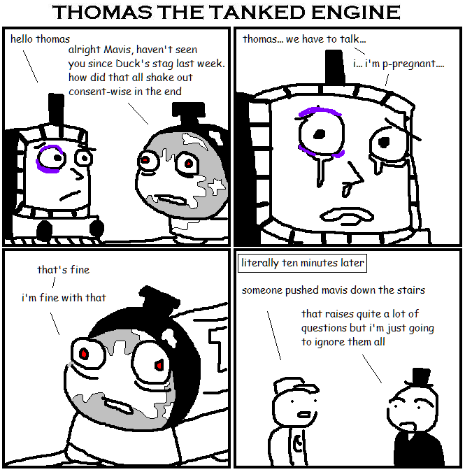 248. Thomas the Tanked Engine XIII